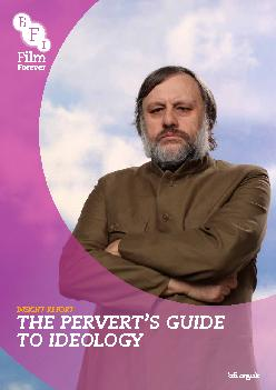 INSIGHT REPORTTHE PERVERT'S GUIDE TO IDEOLOGYbfi.org.uk