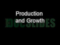 Production and Growth PowerPoint PPT Presentation