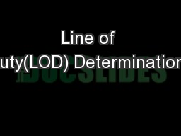 Line of Duty(LOD) Determinations