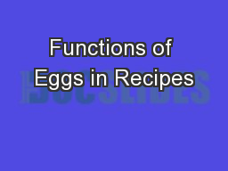 Functions of Eggs in Recipes
