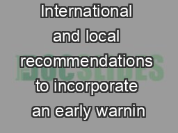 International and local recommendations to incorporate an early warnin PowerPoint PPT Presentation