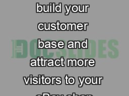 You can help build your customer base and attract more visitors to your eBay shop PDF document - DocSlides