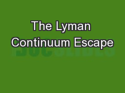 The Lyman Continuum Escape