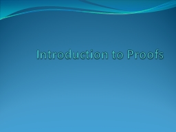 Introduction to Proofs PowerPoint PPT Presentation
