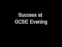 Success at GCSE Evening