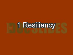 1 Resiliency PowerPoint PPT Presentation