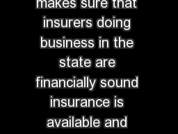 The New Hampshire Insurance Departmen t makes sure that insurers doing business in the state are financially sound insurance is available and appropriately priced and c onsumers are treated fairly b PowerPoint PPT Presentation