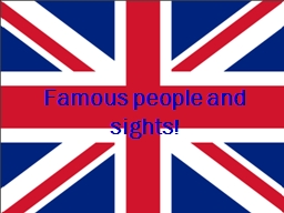 Famous people and sights