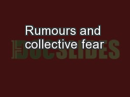 Rumours and collective fear