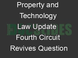 Intellectual Property and Technology Law Update  Fourth Circuit Revives Question PDF document - DocSlides
