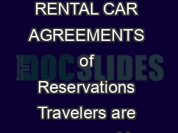 CALIFORNIA INSTITUTE OF TECHNOLOGY RENTAL CAR AGREEMENTS  of  Reservations Travelers are encouraged to use preferred rental car agencies