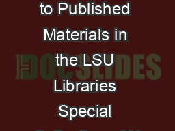 Subject Guide to Published Materials in the LSU Libraries Special Collections AN PDF document - DocSlides