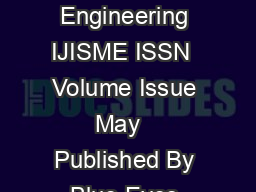 International Journal of Innovative Science and Mod ern Engineering IJISME ISSN  Volume Issue May   Published By Blue Eyes Intelligence Engineering  Sciences Publication Pvt