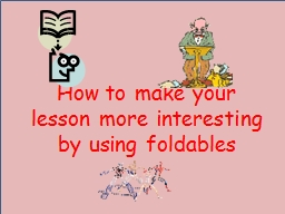 How to make your lesson more interesting by using