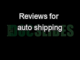 Reviews for auto shipping