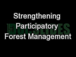 Strengthening Participatory Forest Management