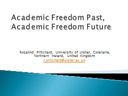 Academic Freedom Past, Academic Freedom Future