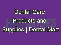 Dental Care Products and Supplies | Dental-Mart