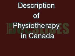 Description of Physiotherapy in Canada PowerPoint PPT Presentation