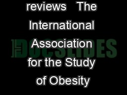 obesity reviews   The International Association for the Study of Obesity