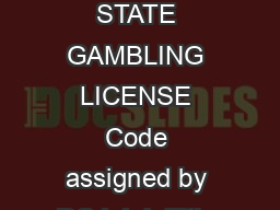 REQUEST FOR LIVE SCAN SERVICE Applicant Submission ORI CA Type of Application STATE GAMBLING LICENSE Code assigned by DOJ Job Title or Type of License Certification or Permit GAMBLING LIC CARD ROOM A