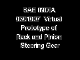 SAE INDIA 0301007  Virtual Prototype of Rack and Pinion Steering Gear