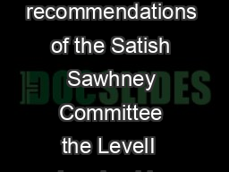 MIDCAREER TRAINING PROGRAMME FOR IPS OFFICERS Based on the recommendations of the Satish Sawhney Committee the LevelI  Leadership Development Programme for SsP for  weeks LevelII  Management Developm