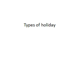 Types of holiday PowerPoint PPT Presentation