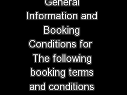 Royal Caribbean International General Information and Booking Conditions for  The following booking terms and conditions form the basis of your contract