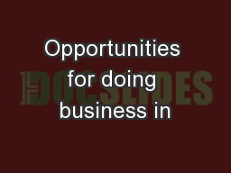 Opportunities for doing business in