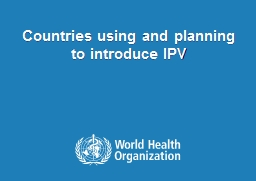 Countries using and planning to introduce IPV