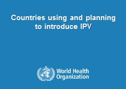Countries using and planning to introduce IPV PowerPoint PPT Presentation