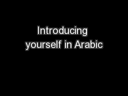 Introducing yourself in Arabic PowerPoint Presentation, PPT - DocSlides
