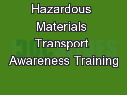Hazardous Materials Transport Awareness Training
