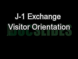 J-1 Exchange Visitor Orientation