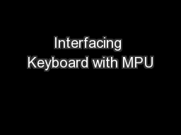 Interfacing Keyboard with MPU