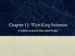 Chapter 11: Wise King Solomon