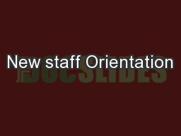New staff Orientation PowerPoint PPT Presentation