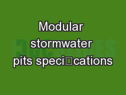 Modular stormwater pits specications PDF document - DocSlides