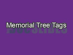 Memorial Tree Tags PowerPoint PPT Presentation