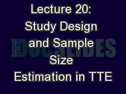 Lecture 20: Study Design and Sample Size Estimation in TTE