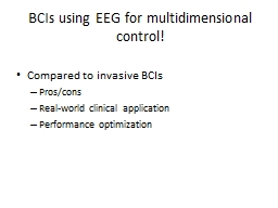 BCIs using EEG for multidimensional control!