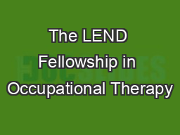 The LEND Fellowship in Occupational Therapy
