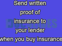 Send written proof of insurance to your lender when you buy insurance PowerPoint PPT Presentation