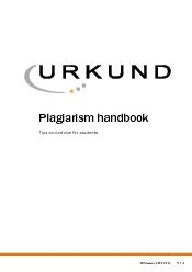 URKUND is a completely automated system against plagiarism and is bein