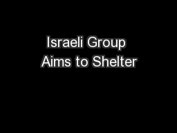Israeli Group Aims to Shelter
