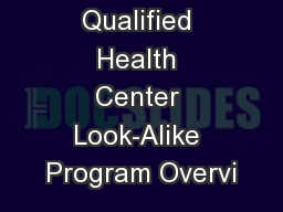 Federally Qualified Health Center Look-Alike Program Overvi
