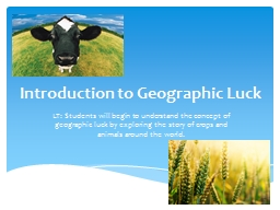 Introduction to Geographic Luck