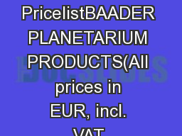 PricelistBAADER PLANETARIUM PRODUCTS(All prices in EUR, incl. VAT