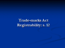 Trade-marks Act PowerPoint PPT Presentation